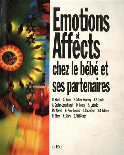 9782906704480: Emotions et affects chez le bébé et ses partenaires