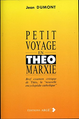 9782906715011: Petit voyage en théomarxie