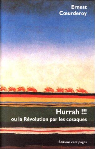 9782906724600: Hurrah !!! ou la Révolution par les Cosaques