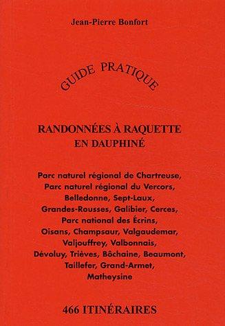 9782906724945: Randonnées à raquette en Dauphiné : 466 itinéraires