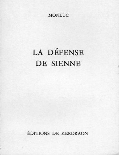 9782906729032: La Défense de Sienne : 1555
