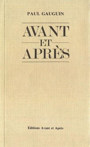 Avant et Après: Gauguin, Paul