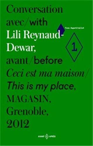9782906732896: Conversation with Lili Reynaud-Dewar - This is My Place
