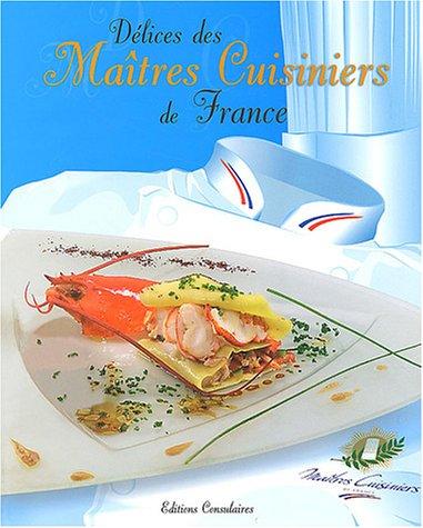 9782906750050: D�lices des ma�tres cuisiniers de France