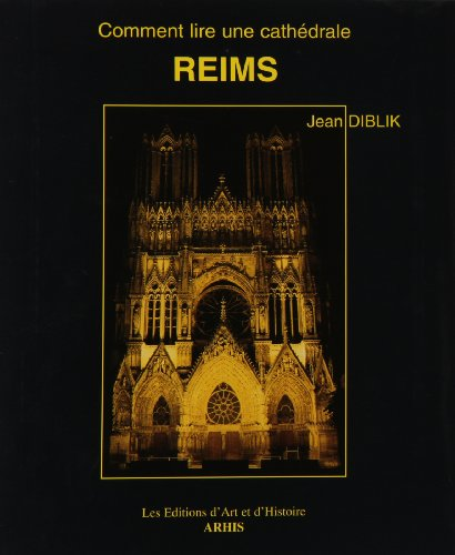 9782906755130: Reims: Comment lire une cathedrale (French Edition)