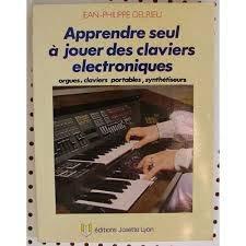 9782906757042: Apprendre seul à jouer des claviers électroniques
