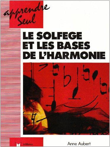 9782906757059: Apprendre seul le solfège et les bases de l'harmonie