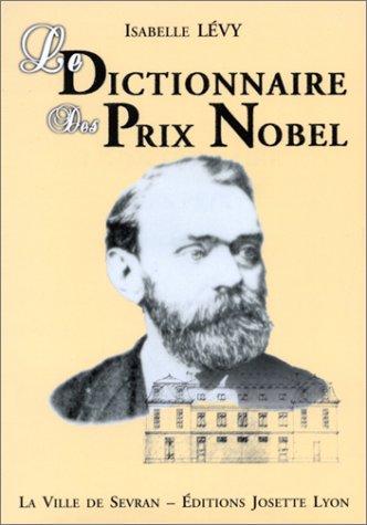 9782906757899: Le dictionnaire des Prix Nobel (French Edition)