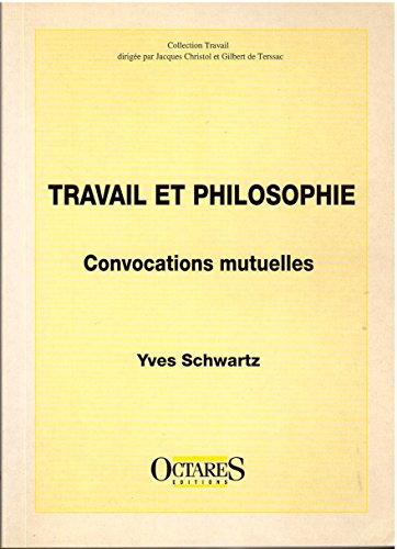 9782906769076: Travail et philosophie, convocations mutuelles