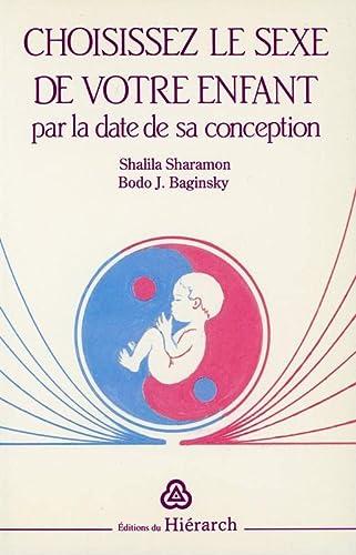 9782906803114: Choisissez le sexe de votre enfant par la date de sa conception