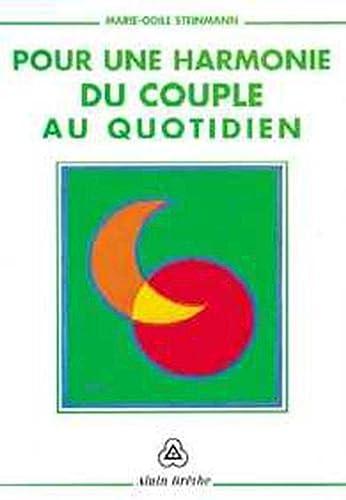 9782906803237: Pour une harmonie du couple au quotidien