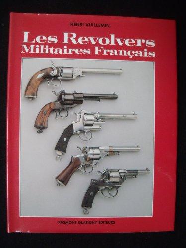 9782906806184: Les revolvers militaires français (French Edition)