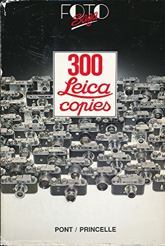 300 Leica Copies : And Cameras Showing: Pont, Patrice-Herve
