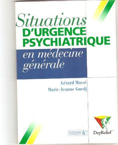 9782906865716: Situations d'urgence psychiatrique en médecine générale