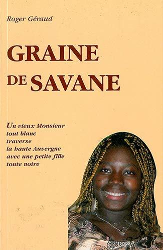 Graine de savane: Roger Géraud