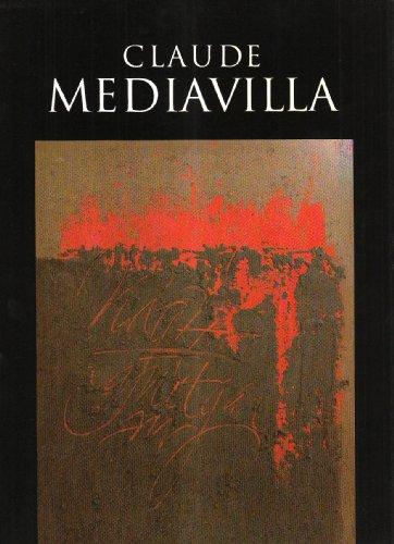 Claude Médiavilla Du signe calligraphié à la peinture abstraite //&#...