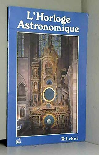 9782906880184: The Astronomical Clock (Strasbourg Cathedral's)