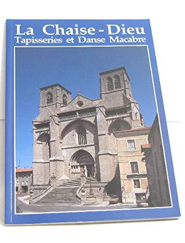 9782906880191: LA CHAISE DIEU. Tapisseries et danses macabres