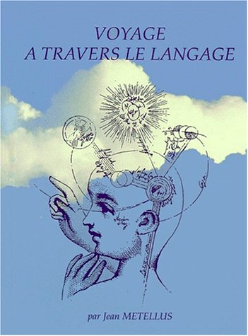 9782906896499: Voyage a travers le langage (French Edition)