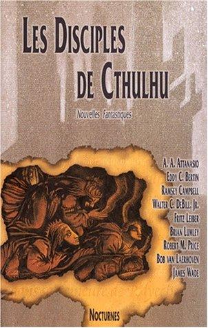9782906897915: Les disciples de Cthulhu