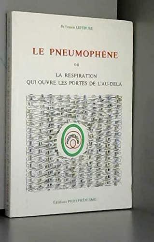 Le Pneumophène: Dr LEFEBURE Francis