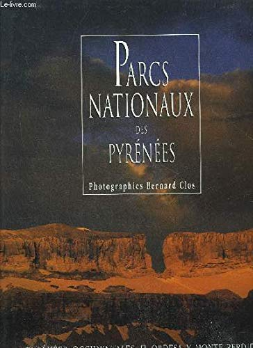 Parcs Nationaux: Pyrenees Occidentales, Ordesa Y Monte Perdido