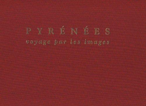 9782906922204: Pyr�n�es: Voyage par les Images