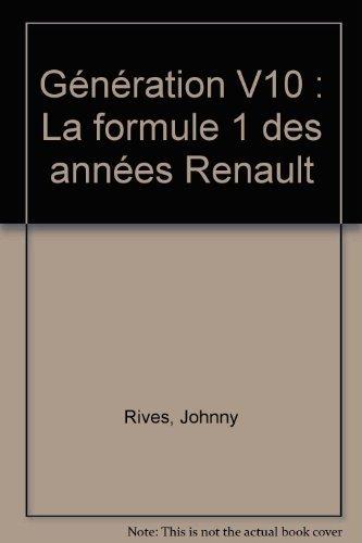 9782906922433: Generation V 10: la Formule I des annes Renault