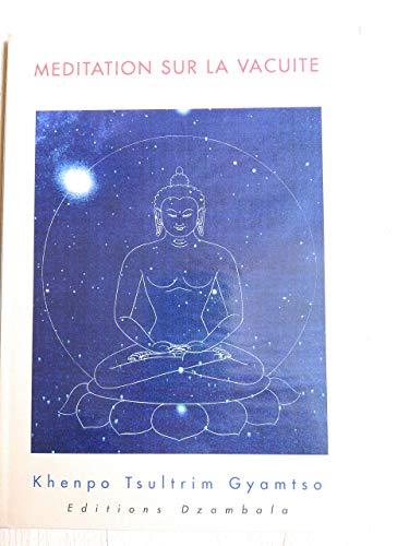 9782906940109: Méditation sur la vacuité