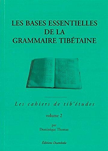 9782906940178: Les bases essentielles de la grammaire tib�taine, tome 2