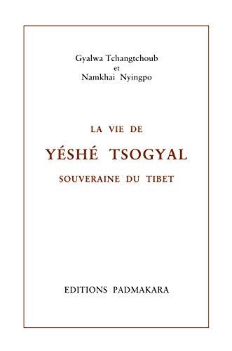 9782906949096: Vie de yeshe tsogyal souveraine du tibet