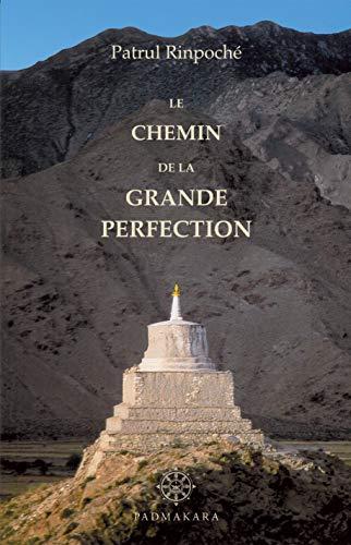 9782906949133: Le chemin de la grande perfection