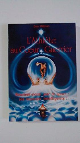 9782906956025: L'Athlète au Coeur Guerrier