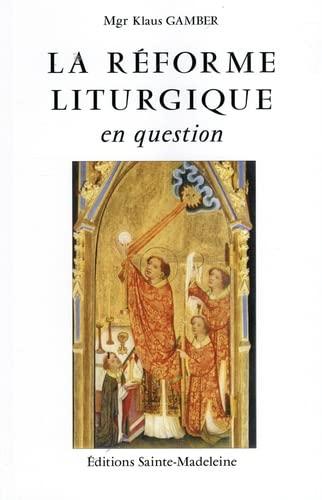9782906972087: La Réforme liturgique en question (Die Reform der Römischen Liturgie)