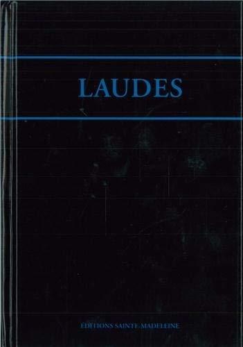 Laudes de l'office romain : Edition bilingue français-latin: Sainte-Madeleine
