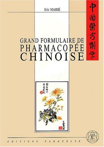 9782906974043: Grand formulaire de pharmacopée chinoise