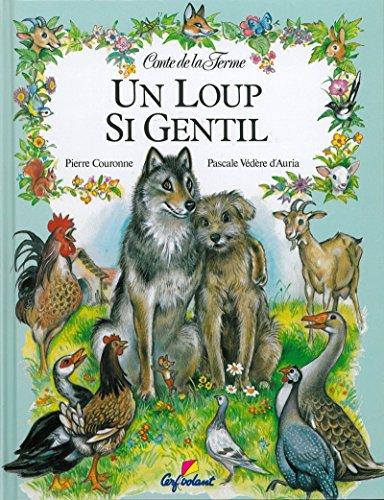 9782906987159: Un loup si gentil