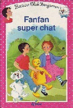 12 Fanfan Super Chat: Du Mont