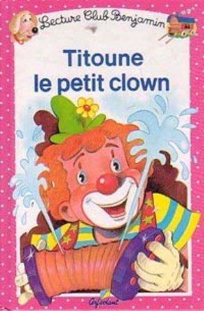 9782906987654: Titoune : Le petit clown, tome 11