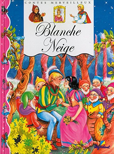 BLANCHE NEIGE: Grimm freres, J