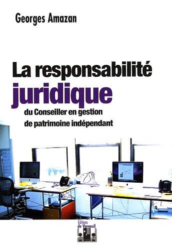 9782906994836: La responsabilité juridique du conseiller en gestion de patrimoine indépendant