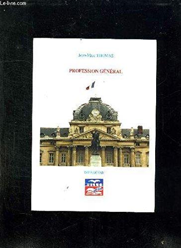 Profession général: Thomas, Jean-Marc