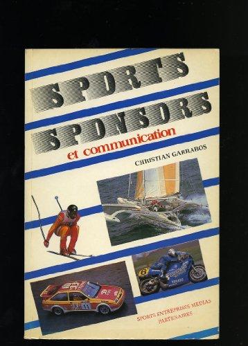 9782907040006: Sports, sponsors et communication