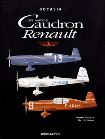 9782907051286: Les avions Caudron Renault (Docavia)