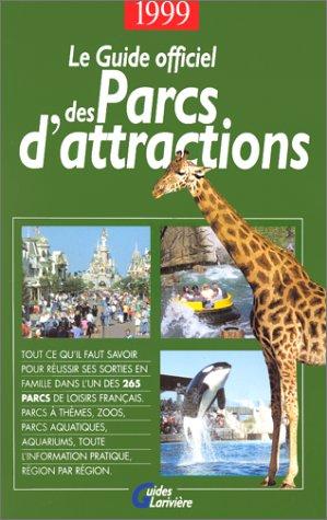 9782907051514: Guide officiel des parc d'attractions