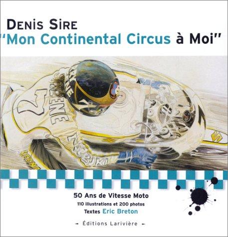 Mon continental circus à moi: Sire