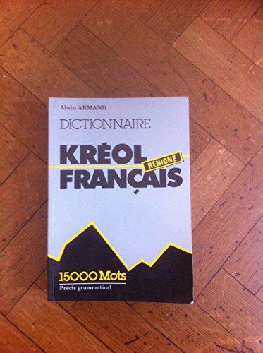 9782907064019: Dictionnaire Kréol Rénioné Français (French Edition)