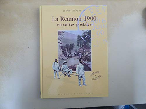 9782907064170: LA RÉUNION 1900 EN CARTES POSTALES