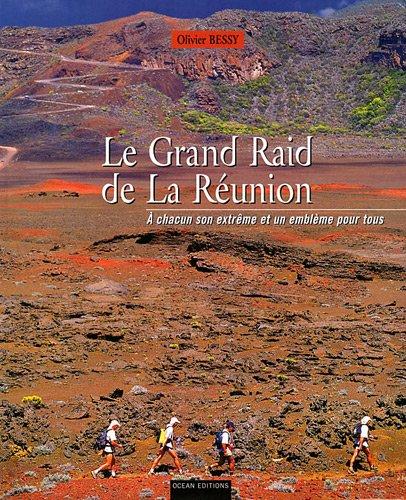 9782907064590: Le Grand Raid de La Réunion (French Edition)