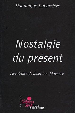 9782907069328: Nostalgie du present (French Edition)